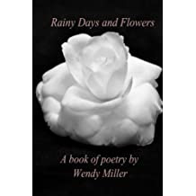 Rainy Days and Flowers: A Book of Poetry
