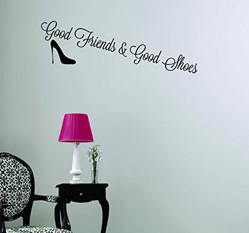 Black Design with Vinyl Moti 1508 2 Good Friends /& Good Shoes Quote Peel /& Stick Wall Sticker Decal 14 x 28