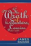 The Wrath of the Santars, Cousins Parts 1 And 2, James Kalousis, 0595281532