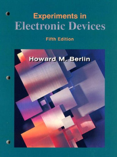 Experiments in Electronic Devices: To Accompany Floyd's Electronic Devices and Electron Devices, Electron-Flow Version