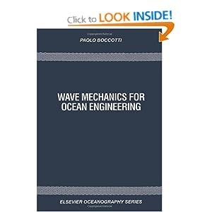 Wave Mechanics for Ocean Engineering P. Boccotti