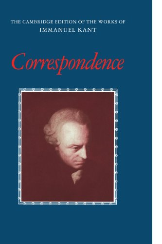Correspondence (The Cambridge Edition of the Works of Immanuel Kant)