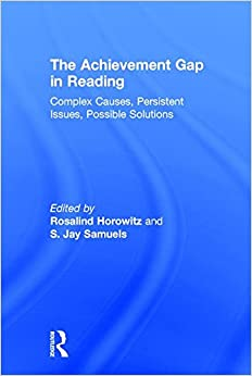 Book The Achievement Gap in Reading: Complex Causes, Persistent Issues, Possible Solutions
