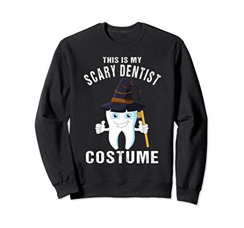Dentists Halloween Costume Sweatshirt Scary Tooth Witch ()