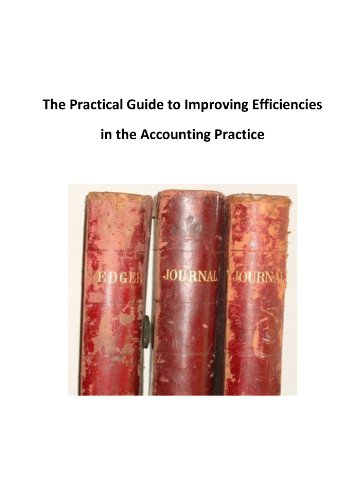 Download The Practical Guide to Improving Efficiencies in the Accounting Practice Pdf