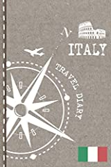 Italy Travel Journal - Dot grid Diary Notebook to write in - Travelers Vacation Log Book                                  1 Preview page with illustration and travel quotation                             3 Pages with Checklist...