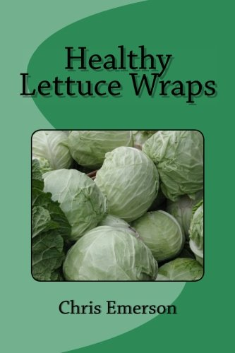 Healthy Lettuce Wraps (Emerson Wrap)