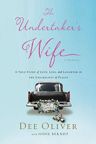The Undertaker's Wife: A True Story of Love, Loss, and Laughter in the Unlikeliest of Places (Best Schools In Norfolk)