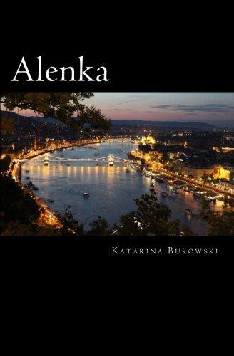 Alenka: A Novel of Budapest