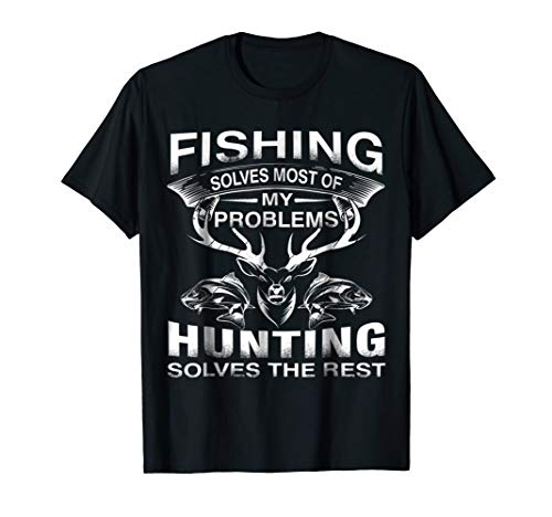 Funny Fishing Hunting T-Shirt Gift for ()