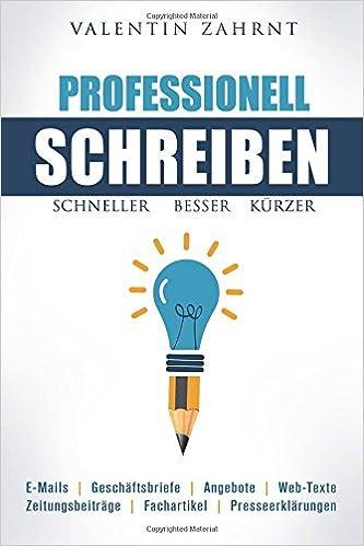 Schneller Besser Kürzer Professionell Schreiben Amazonde