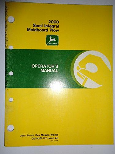 John Deere 2000 Semi Integral Moldboard Plow Operators Owners Manual 1/87