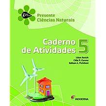 Ciências Naturais. Caderno de Atividades. 5º Ano - Projeto Presente