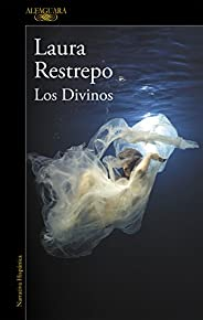 Los Divinos (Spanish Edition)
