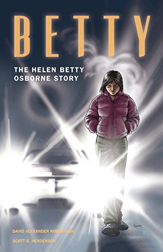 [R.e.a.d] Betty: The Helen Betty Osborne Story K.I.N.D.L.E