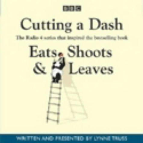 Read Online Cutting a Dash (Eats, Shoots & Leaves) ebook