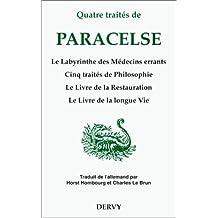 QUATRE TRAITES DE PARACELSE