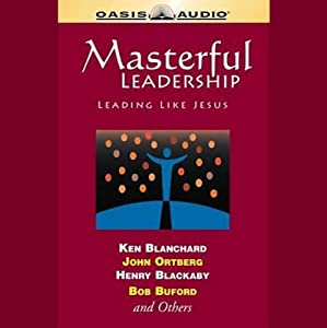 Masterful Leadership Audiobook