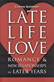 Late-Life Love, Connie Goldman, 1577491572