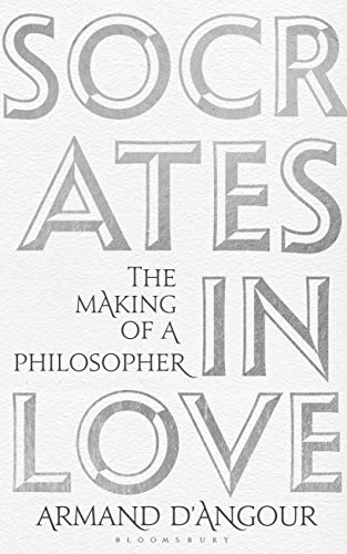 Image of Socrates in Love: The Making of a Philosopher
