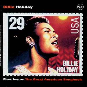 Billie Holiday - First Issue: Great American Songbook - Zortam Music