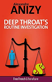 Deep throat investigative services