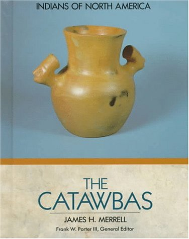 The Catawbas (Indians of North America)