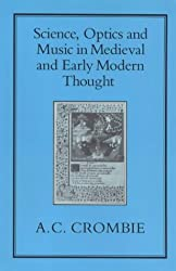 Science, Optics and Music in Mediaeval and Early Modern Thought