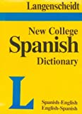 New College Dictionary : Spanish - Indexed, Langenscheidt Publishers Staff, 0887291279