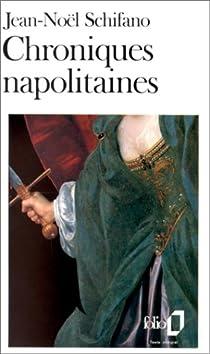 Chroniques napolitaines par Schifano
