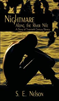 Nightmare Along The River Nile by S. E. Nelson ebook deal