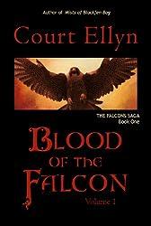 Blood of the Falcon, Volume 1 (The Falcons Saga)