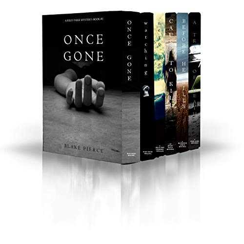 Blake Pierce: Mystery Bundle (Before He Kills, Cause to Kill, Once Gone, A Trace of Death, Watching and Next Door) (Door Heart)