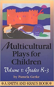 Multicultural Plays for Children Year One-Four: Grades: 1