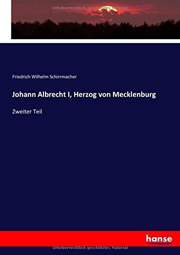 Download Johann Albrecht I, Herzog von Mecklenburg: Zweiter Teil (German Edition) PDF
