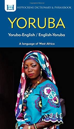 Yoruba-English/ English-Yoruba Dictionary & Phrasebook...