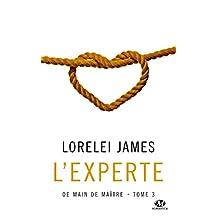 DE MAIN DE MAÎTRE T.03 : L'EXPERTE
