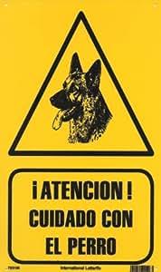 ATENCION CUIDADO CON EL PERRO. CARTEL LETRERO 20 X 30 CMS