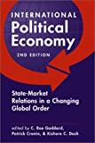 International Political Economy State-Market Relations in a Changing Global Order