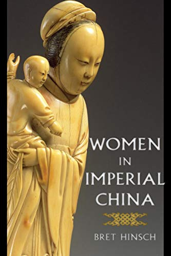 Women in Imperial China (Asian Voices)