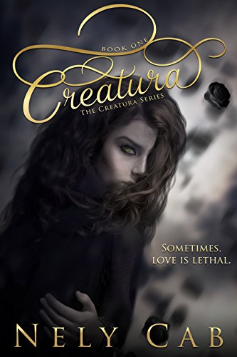 Creatura (The Creatura Series Book 1)]()