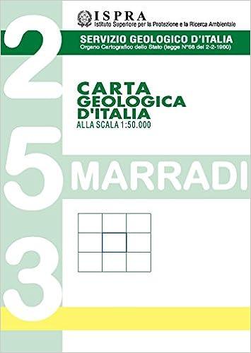 Carta Geologica D'italia Alla Scala 1:50.000 F° 253. Marradi - Descargar nuevos libros