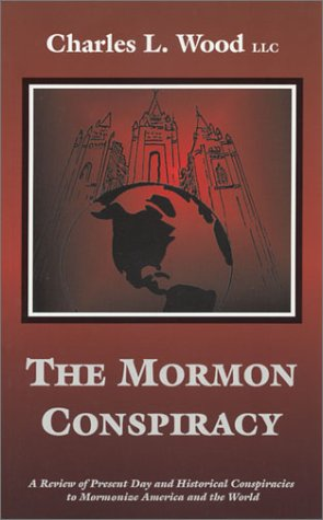 The Mormon Conspiracy
