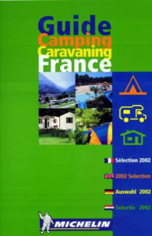 Download Michelin Red Guide France, Camping Caravaning (2002) (Michelin Camping France) pdf