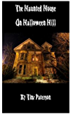 The Haunted House on Halloween Hill