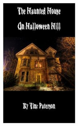 The Haunted House on Halloween Hill -