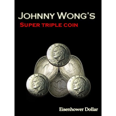 Super Triple Coin Eisenhower Dollar by Johnny Wong by Johnny Wong