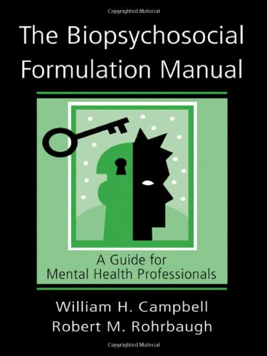 The Biopsychosocial Formulation Manual: A Guide for Mental Health Professionals