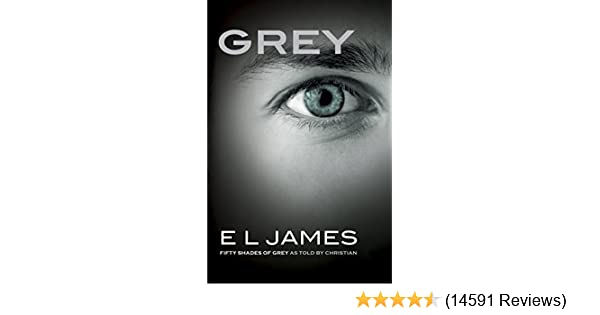 Grey fifty shades of grey as told by christian fifty shades of 41m3thde3ulsr600315piwhitestripbottomleft035pistarratingfourandhalfbottomleft360 6sr600315za14591 reviews445291400400arial12400 fandeluxe Choice Image