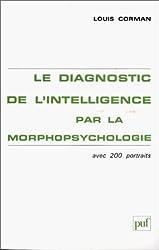 Le diagnostic de l'intelligence par la morphopsychologie